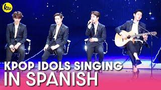 K-Pop Idols Singing in Spanish | KPOP COMPILATION