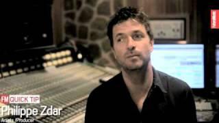 FM Quick Tip: Philippe Zdar