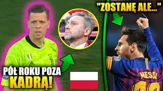 Wojciech Szczęsny ZŁY na Jerzego Brzęczka! Czy Leo Messi może zmienić klub?