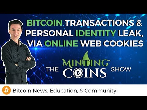 Bitcoin Transactions & Personal Identity Leak, via Online Web Cookies