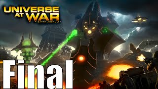 Universe at War: Earth Assault Campaign Final