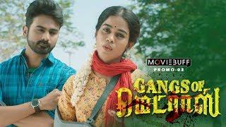 Gangs of Madras - Moviebuff Promo 03 |  Shyamalangan | Santhosh Narayanan | Directed by CV Kumar