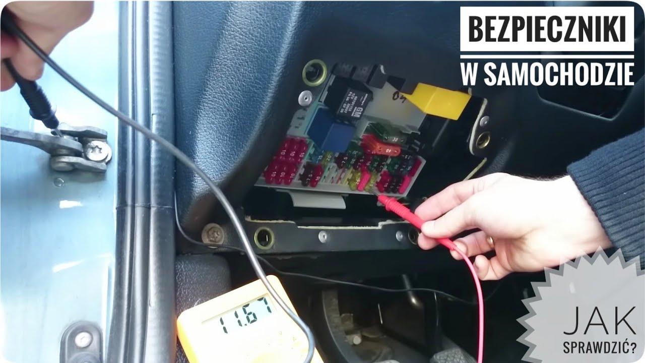 jak sprawdzic  wymienic bezpieczniki  samochodzie