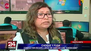 Persecución en Santa Anita: conductor se da a la fuga tras impactar con 'chosicano'