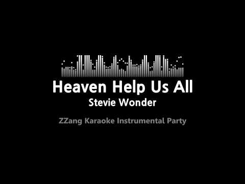 Stevie Wonder-Heaven Help Us All (Instrumental) [ZZang KARAOKE]