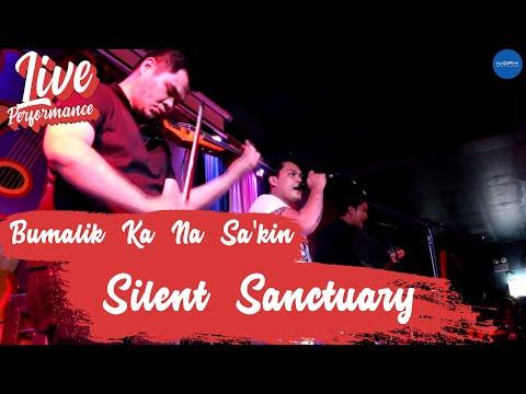 Silent Sanctuary | Bumalik Ka Na Sa'kin | Live at 70's Bistro