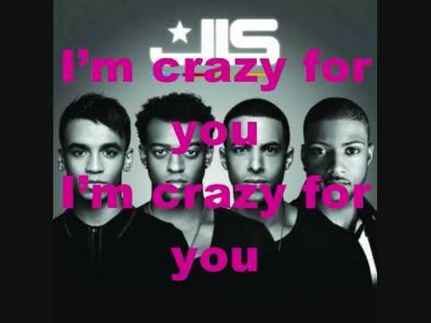 jls - crazy for you (with lyrics)