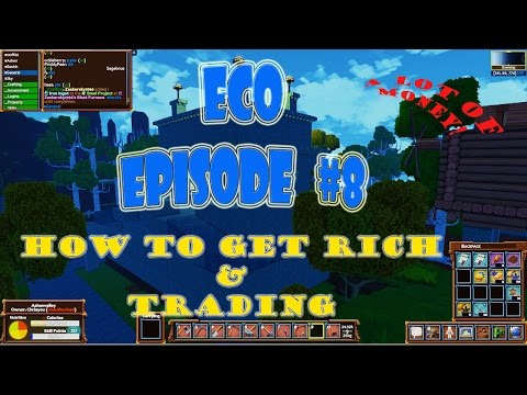 Eco 5.5 Gameplay episode 8 | how to get rich | trading | mon