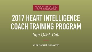 2017 Heart Intelligence Coach Training Program Info Q&A Call (Replay)