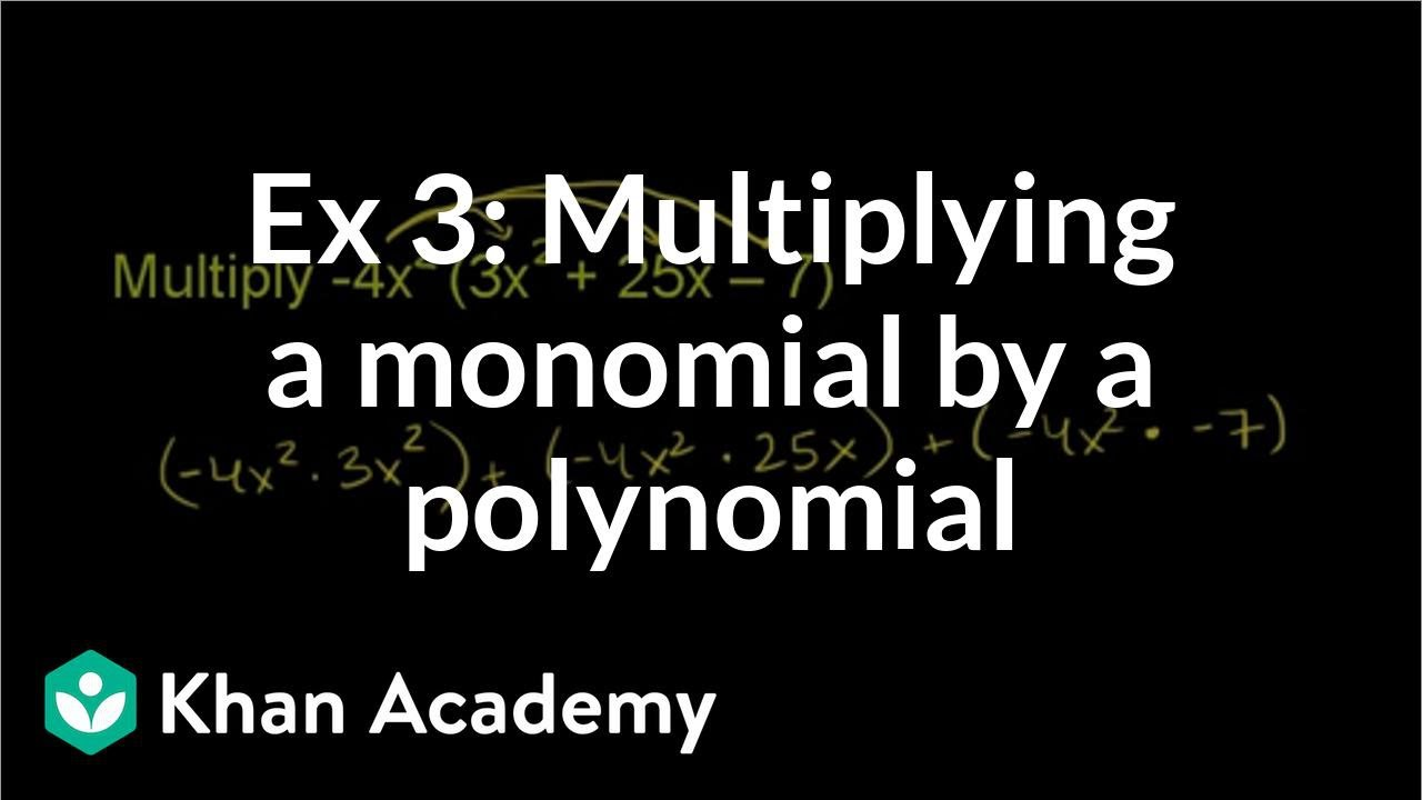 Example 3 Multiplying a monomial by a polynomial – Multiplying Polynomials by Monomials Worksheet