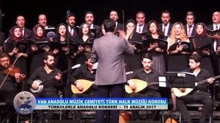 VAN ANADOLU MÜZİK CEMİYETİ - Sekine Day'Kızı (Azeri)