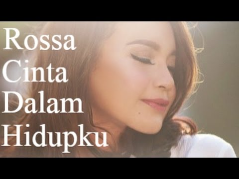 Rossa - Cinta Dalam Hidupku (Lirik)