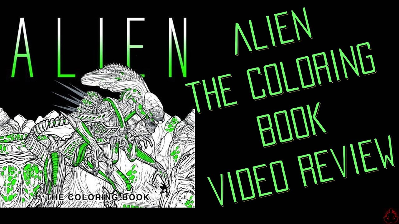 Alien The Coloring Book Video Review Youtube