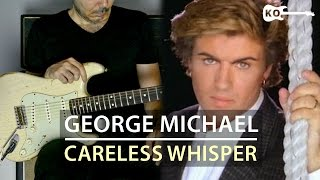 George Michael - Careless Whisper - Electric Guitar Cover by Kfir Ochaion