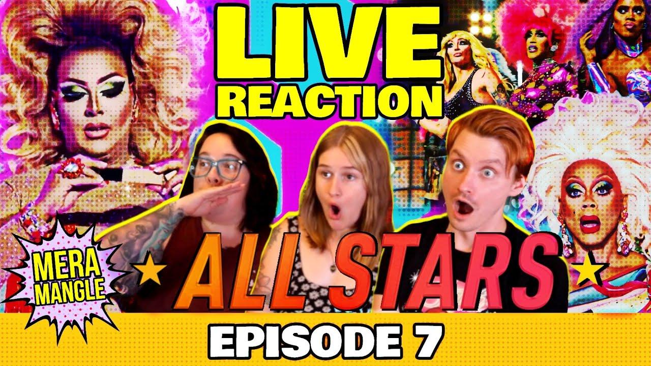 All Stars 6: Episode 7 LIVE REACTION | Mera Mangle