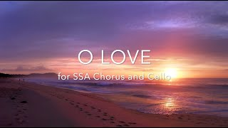 """O Love"" SSA and cello by Elaine Hagenberg"