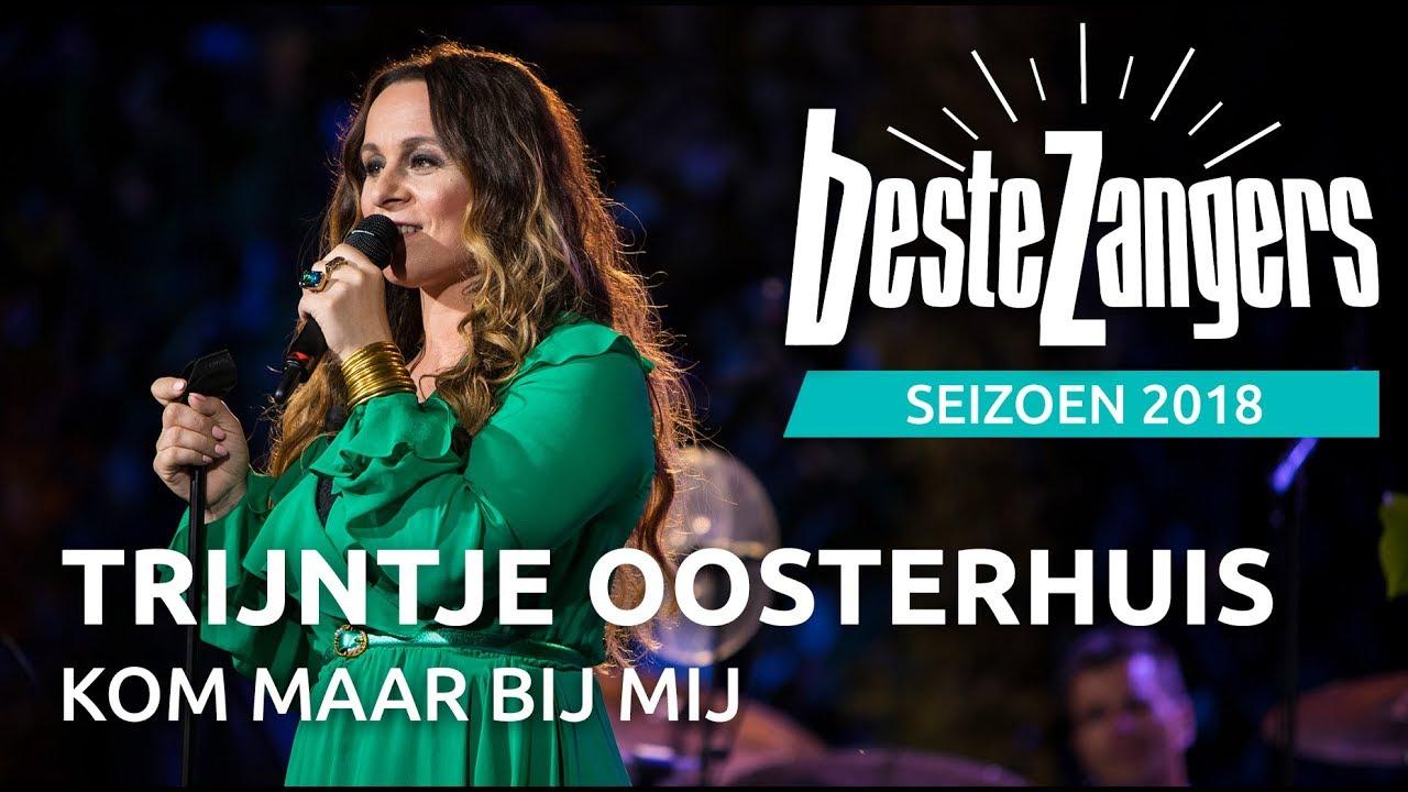 Trijntje Oosterhuis - Kom maar bij mij   Beste Zangers 2018