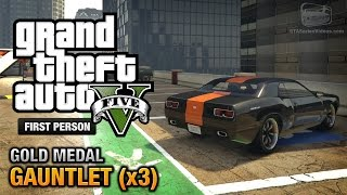 GTA 5 - Mission #74 -  Gauntlet (x3) [First Person Gold Medal Guide - PS4]