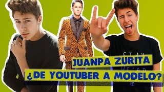 Juanpa Zurita, ¡De Youtuber a modelo de pasarela! | Revista El Parche