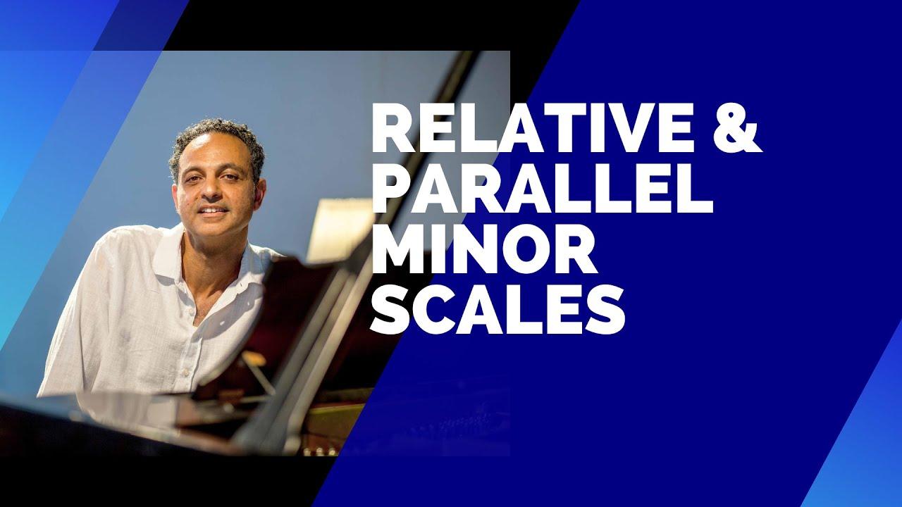 Parallel Minor vs. Relative Minor