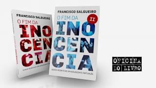 O Fim da Inocência - Francisco Salgueiro