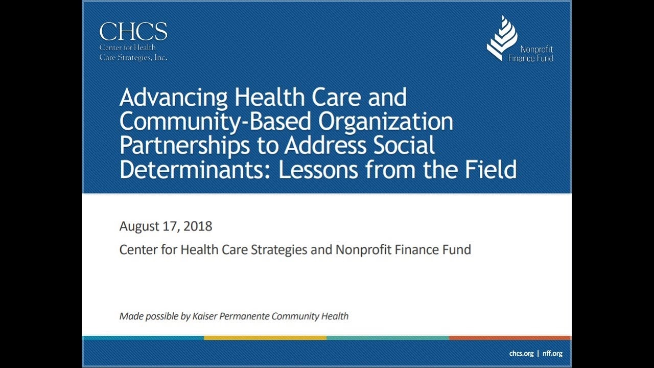 Advancing Health Care and Community-Based Organization