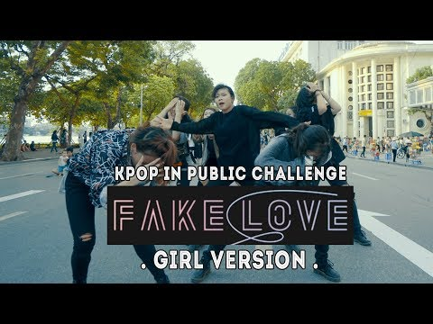 "[KPOP IN PUBLIC - GIRL VER] BTS (방탄소년단) - ""Fake Love"" Dance Cover by Oops!Crew from Vietnam"