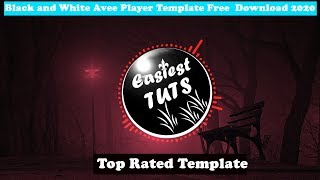 Avee Player New Template 2020 Free Download Blasting Template