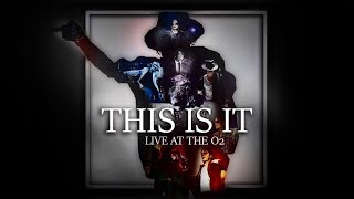 THIS IS IT (Live at The O2, London) (March 6, 2010) (Full Show) - Michael Jackson