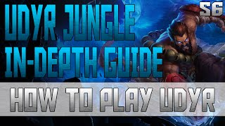 IN-DEPTH Udyr Jungle Guide! | How To Play Udyr | Platinum Ranked Gameplay Commentary