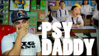 PSY - DADDY (Feat. CL of 2NE1) MV Reaction [HILARIOUS]