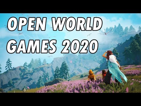 15 Upcoming NEW Open World Games Of 2020 And Beyond