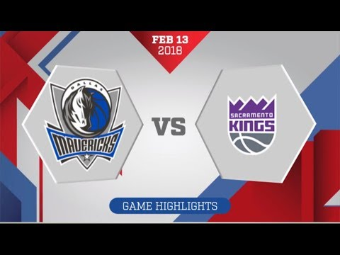 Sacramento Kings vs Dallas Mavericks: February 13, 2018