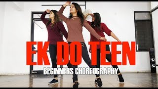 Ek Do Teen | Dance Choreography | The Dance Centre
