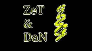 ZeT & DaN - Vergangene Tage
