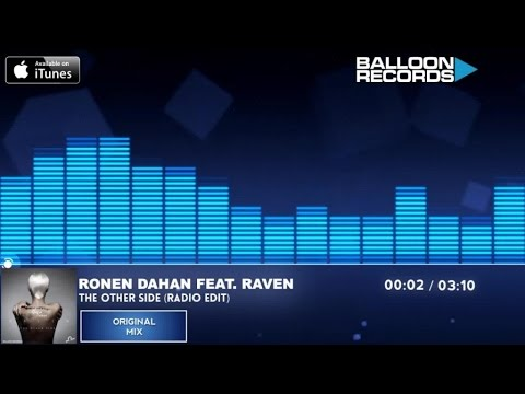 Ronen Dahan feat. Raven - The Other Side...