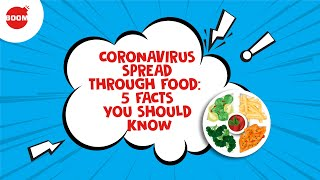 Coronavirus Spread Through Food: 5 Facts You Should Know | BOOM | Covid-19 News