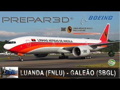 P3D | B777 TAAG | LUANDA (FNLU) - GALEÃO (SBGL) | IVAO | VOO COMPLETO