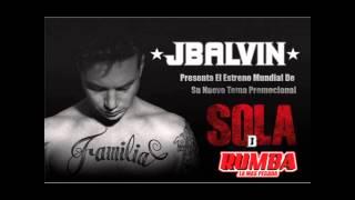 J Balvin   Sola  Remix DJ Jonathan