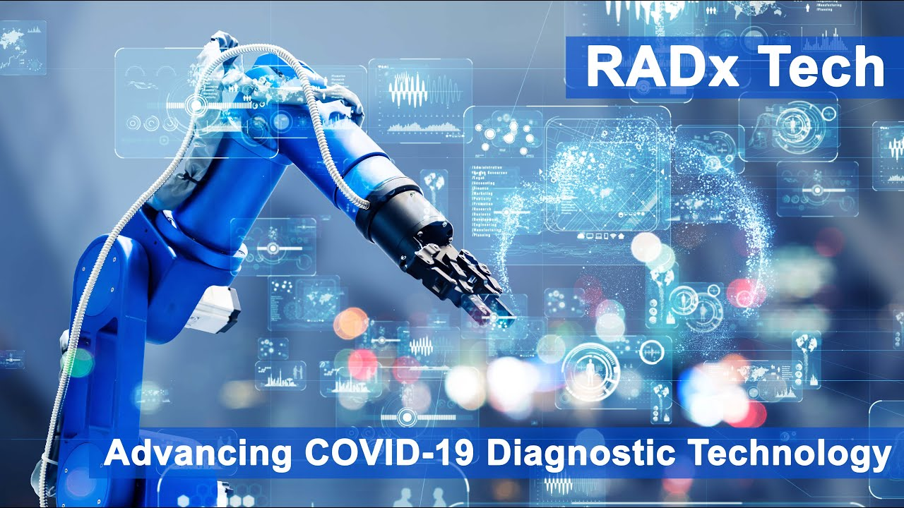 RADx Tech: Advancing COVID-19 Diagnostic Technology