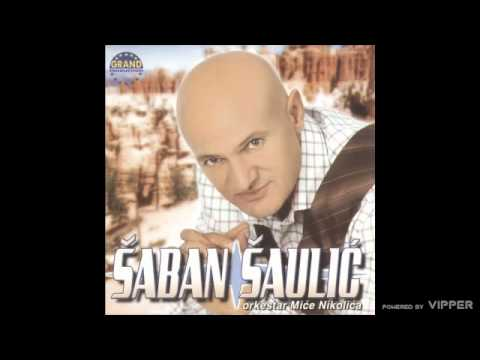 Saban Saulic - Sadrvani - (Audio 2003)