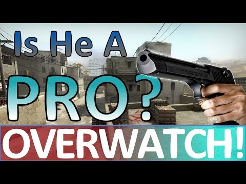 Is He a PRO? CS:GO OVERWATCH!