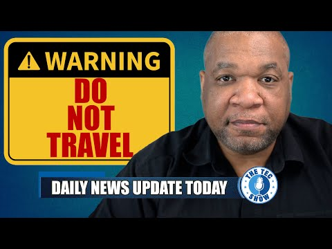 WARNING FOR TRAVELERS - State Department New Travel Advisory