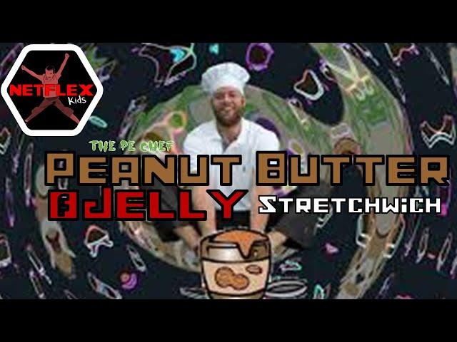 PE Chef S8E1: PB&J Stretch-wich
