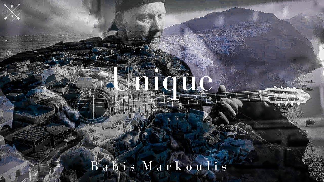 Unique - Babis Markoulis  (Official Music Video)