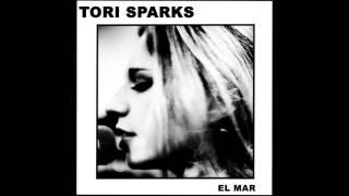 Tori Sparks - Everybody Knows (Audio)