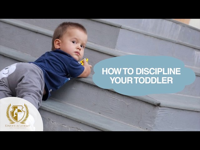How to Discipline Your Toddler?