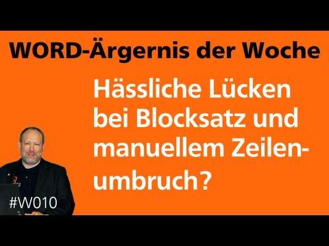 Word-Ärgernis: Hässliche Lücken im Blocksatz? • Für 2013, 2010, 2007 • Markus Hahner®