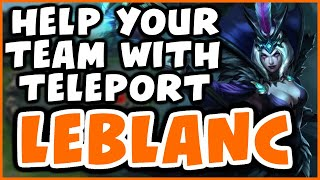 Challenger Leblanc - How to use TP as Mid | Perfect KDA | Preseason 10 - League of Legends