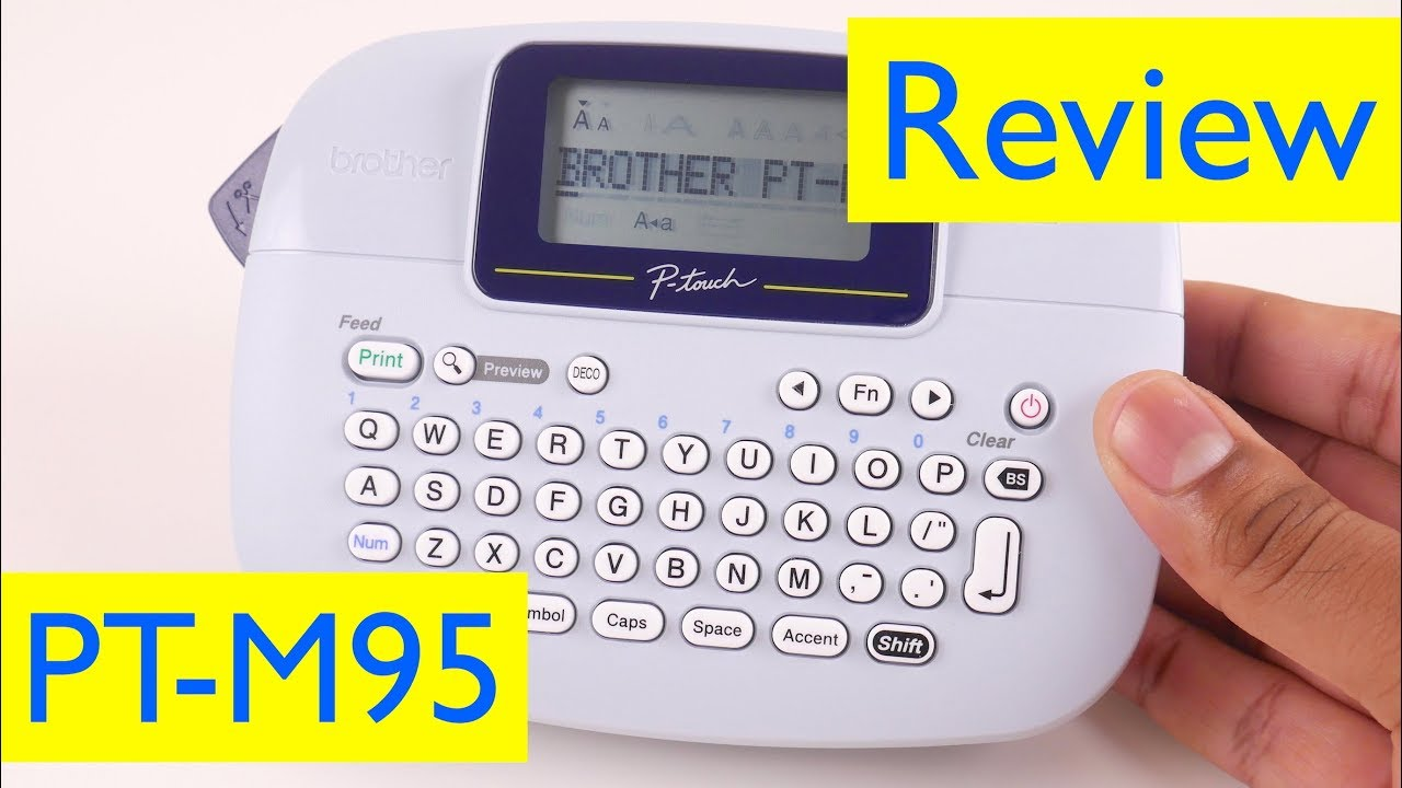 Brother P Touch Pt M95 Label Maker Review Vs Dymo Labelmanager 160